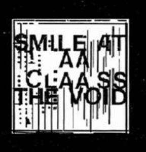 Smile at the Void (Vinyl) [Import]