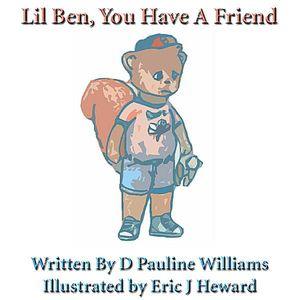 Lil Ben You Have a Friend