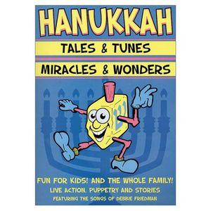 Hanukkah Tales and Tunes /  Miracles and Wonders