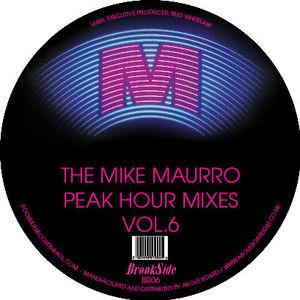 Mike Maurro Peak Hour Mixes Vol. 6
