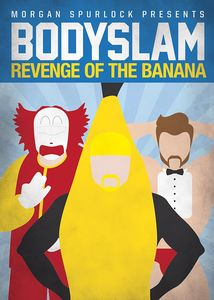 Bodyslam: Revenge of the Banana