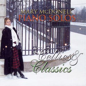 Celtics & Classics Piano Solos By Mary McDonell