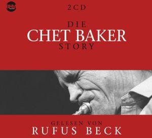 Die Chet Baker Story : Musik & Bio