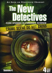 The New Detectives: Case Studies in Forensic Science: Season 4