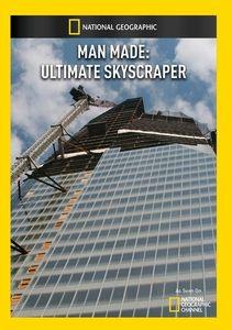 Man Made: Ultimate Skyscraper