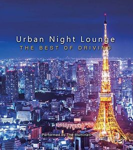 Urban Night Lounge Presents-The Best of Driving [Import]