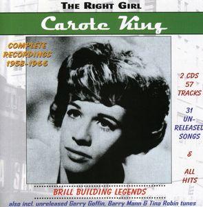 Carole King - Right Girl /  Brill Building Legends