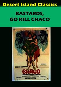 Bastards Go Kill Chaco