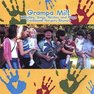 Grampa Milt Whistlessings Recites & Plays Traditio