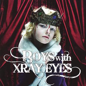 Boys with Xray Eyes