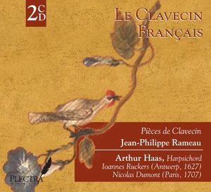 Le Clavecin FranCais: Jean-Philippe Rameau Pieces de Clavecin