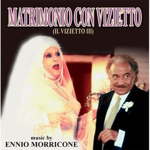 Matrimonio Con Vizietto (Il Vizietto III) (La Cage aux Folles 3: The Wedding) (Original Soundtrack) [Import]