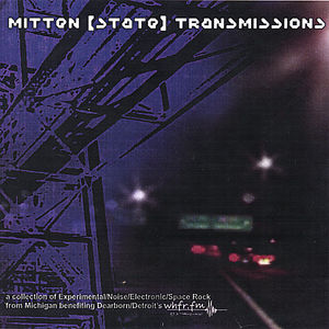 Mitten [State] Transmissions /  Various
