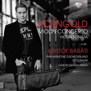 Korngold: Violin Concerto Violin Sonata