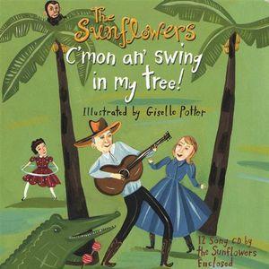 C'mon An' Swing in My Tree!