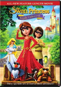 The Swan Princess 7: Royally Undercover