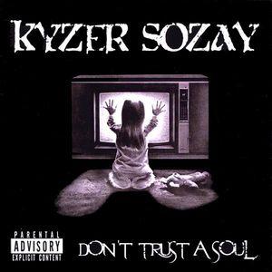 Don't Trust a Soul