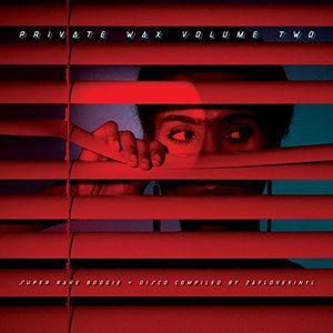 Private Wax 2 - Super Rare Disco & Boogie