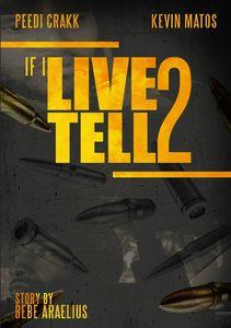 If I Live 2 Tell