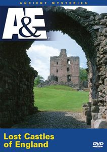 Ancient Mysteries: Lost Castles of England