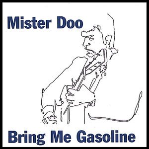 Bring Me Gasoline