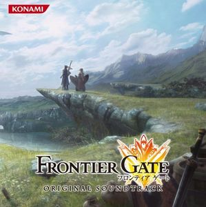 Frontier Gate (Original Soundtrack) [Import]