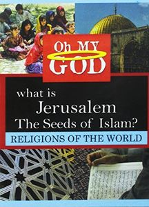 What is Jerusalem - Seeds of Islam