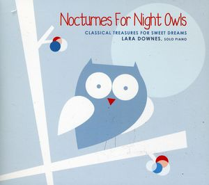 Nocturnes for Night Owls: Classical Treasures for