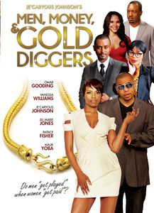 Je'Caryous Johnson's Men, Money and Gold Diggers