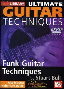 Ultimate Guitar Techniques: Funk Guitar Techniques
