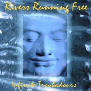 Rivers Running Free
