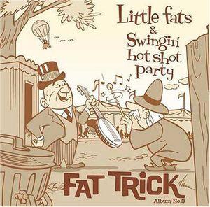 Fat Trick