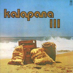 Kalapana 3 [Import]