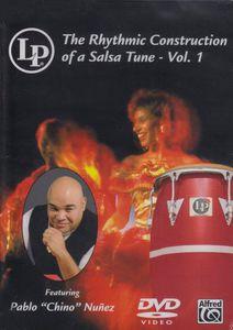 The Rhythmic Construction of a Salsa Tune: Volume 1