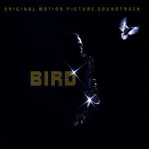 Bird (Original Motion Picture Soundtrack)
