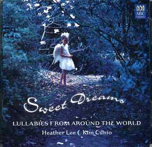 Sweet Dreams: Lullabies from Around the World [Import]