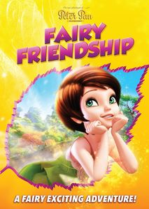 DQE's the New Adventures of Peter Pan: Fairy Friendship