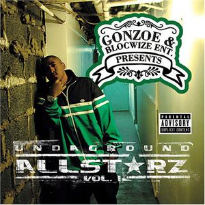 Gonzoe Presents: Underground Allstarz, Vol. 1