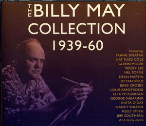 The Billy May Collection 1939-60