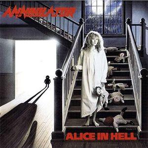 Alice In Hell [Import] , Annihilator
