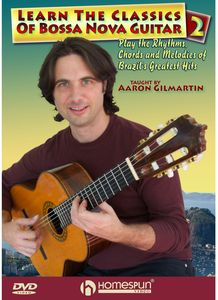 Learn Classics of Bossa Nova Guitar: Volume 2