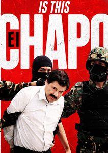 Is This El Chapo