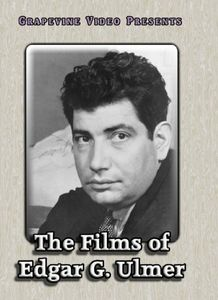 The Films of Edgar G. Ulmer