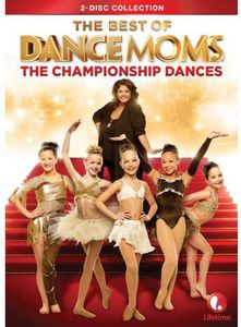 The Best of Dance Moms: The Championship Dances