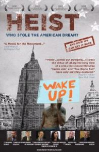 Heist: Who Stole the American Dream