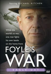 Foyle's War: Eagle Day [TV Mini Series]