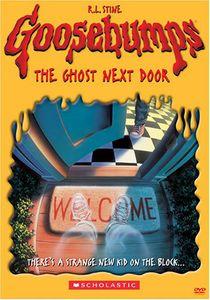 Goosebumps: Ghost Next Door