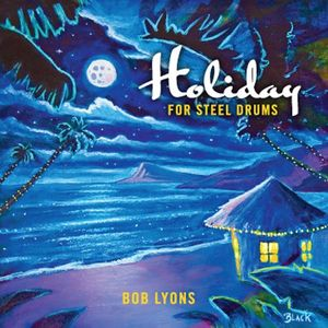 Holiday for Steel Drums