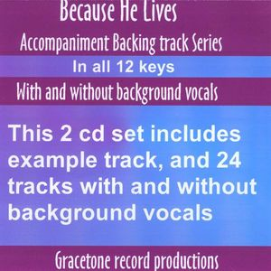 Because He Lives Accompaniment Backing Track Serie
