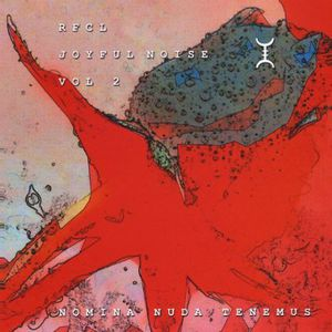 Joyful Noise: Nomina Nuda Tenemus 2
